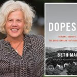 "Beth Macy, author of ""Dopesick""."