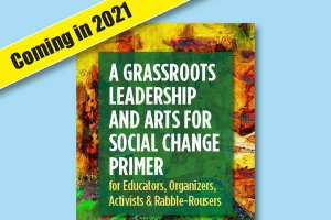 Primer Book on Leadership, Arts and Social Justice